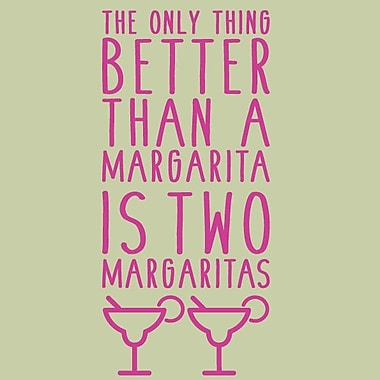 SweetumsWallDecals The Only Thing Better than a Margarita Is Two Margaritas Wall Decal; Hot Pink