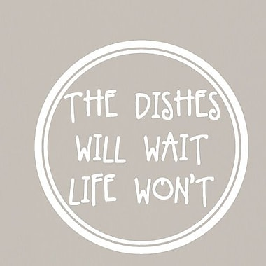 SweetumsWallDecals The Dishes Will Wait Life Won't Wall Decal; White