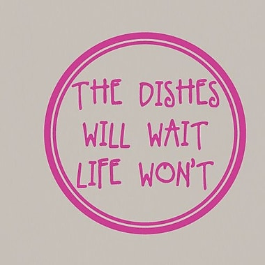 SweetumsWallDecals The Dishes Will Wait Life Won't Wall Decal; Hot Pink
