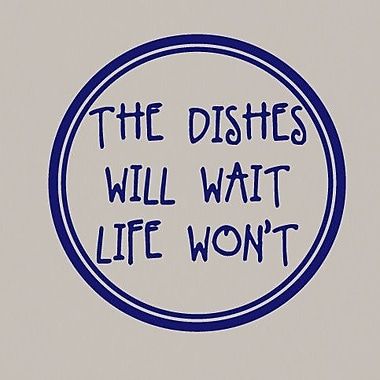 SweetumsWallDecals The Dishes Will Wait Life Won't Wall Decal; Navy