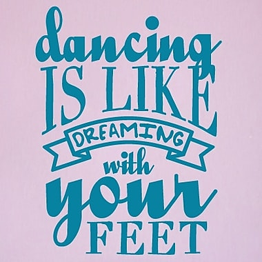 SweetumsWallDecals Dancing Is Like Dream Wall Decal; Teal