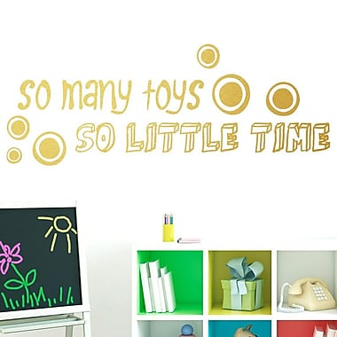 SweetumsWallDecals So Many Toys So Little Time Wall Decal; Gold