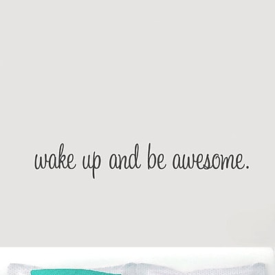 SweetumsWallDecals ''Wake Up and Be Awesome'' Wall Decal; Dark Gray