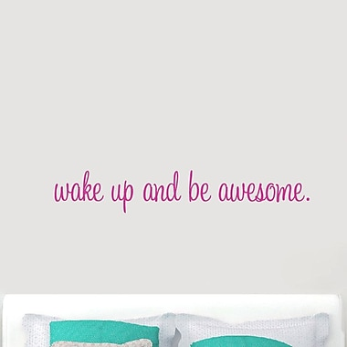 SweetumsWallDecals ''Wake Up and Be Awesome'' Wall Decal; Hot Pink