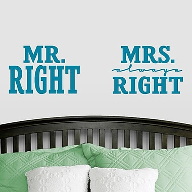 SweetumsWallDecals Mr. Right and Mrs. Always Right Wall Decal; Teal