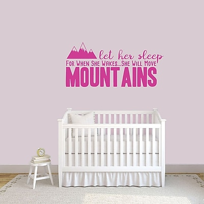 SweetumsWallDecals Let Her Sleep for when She Wakes She Will Move Mountains Wall Decal; Hot Pink