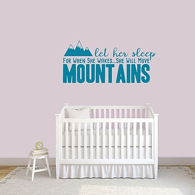 SweetumsWallDecals Let Her Sleep for when She Wakes She Will Move Mountains Wall Decal; Teal