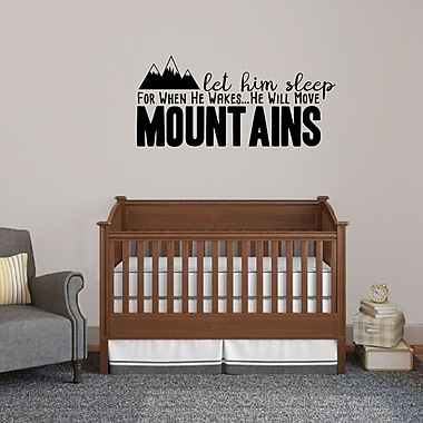 SweetumsWallDecals Let Him Sleep for when He Wakes He Will Move Mountains Wall Decal; Black