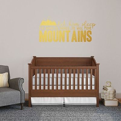 SweetumsWallDecals Let Him Sleep for when He Wakes He Will Move Mountains Wall Decal; Gold