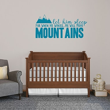 SweetumsWallDecals Let Him Sleep for when He Wakes He Will Move Mountains Wall Decal; Teal