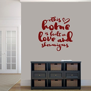 SweetumsWallDecals ''This Home Is Built on Love and Shenanigans'' Wall Decal; Cranberry