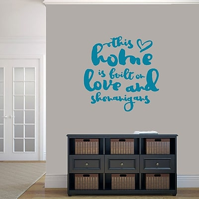 SweetumsWallDecals ''This Home Is Built on Love and Shenanigans'' Wall Decal; Teal