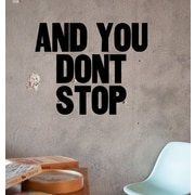 BLIK Inc And You Don't Stop Wall Decal
