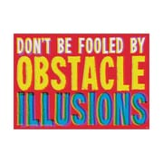 "Argus® 19 x 13""  DON'T BE FOOLED By OBSTACLE Poster (T-A67053)"