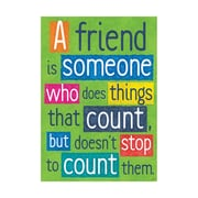 "Argus® 19 x 13"" A friend is someone who Poster (T-A67013)"