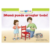 Creative Teaching Press Paperback, Mama puede arreglar todo! (Mom Can Fix Anything) Learn to Read Spanish Book(CTP8257)