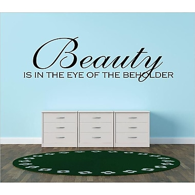 Design With Vinyl Beauty is In the Eye of the Beholder Wall Decal; 8'' H x 30'' W x 0.16'' D