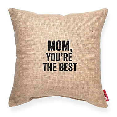 Posh365 Mom, You Are the Best Decorative Throw Pillow; Brown