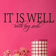 Davis Vinyl Designs It is Well w/ My Soul Wall Decal