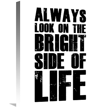 Naxart 'Bright Side of Life Poster' Textual Art on Wrapped Canvas; 24'' H x 18'' W x 1.5'' D