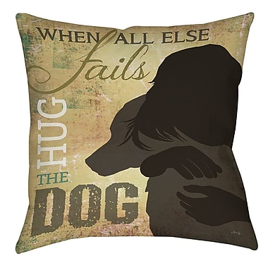 Manual Woodworkers & Weavers Hug the Dog Printed Throw Pillow; 26'' H x 26'' W x 7'' D
