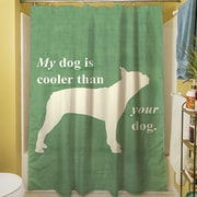 Manual Woodworkers & Weavers My Dog is Cooler Than Your Dog Shower Curtain