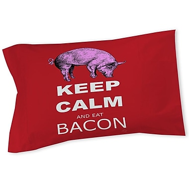 Manual Woodworkers & Weavers Keep Calm and Eat Bacon Sham; Twin