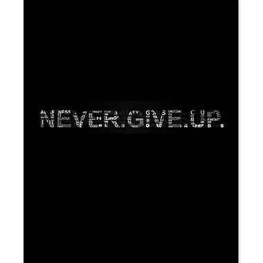 Secretly Designed 'Never Give Up' Textual Art