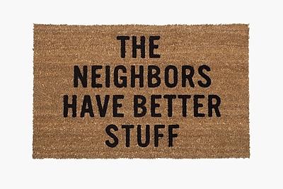 Reed Wilson Design The Neighbors Have Better Stuff Doormat