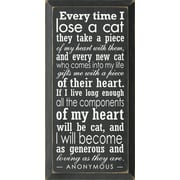 SawdustCity 'Every Time I Lose A Cat They Take A Piece Of My Heart' Textual Art