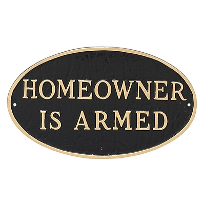Montague Metal Products Small Oval Homeowner Is Armed Statement Garden Plaque; Black/Gold