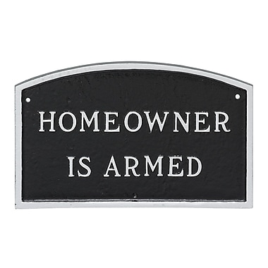 Montague Metal Products Standard Arch Homeowner Is Armed Statement Plaque Sign; Black/Silver