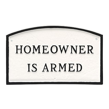 Montague Metal Products Small Arch Homeowner Is Armed Statement Plaque Sign; White/Black