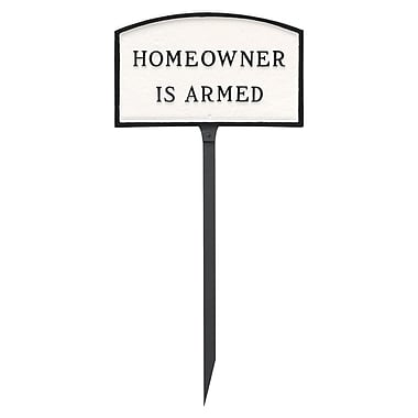 Montague Metal Products Small Arch Homeowner Is Armed Statement Garden Sign; White/Black