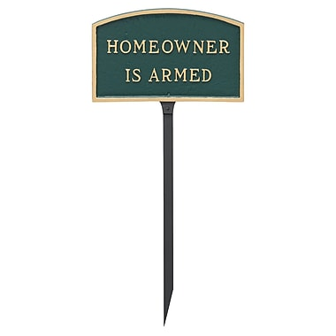 Montague Metal Products Small Arch Homeowner Is Armed Statement Garden Sign; Hunter Green/Gold
