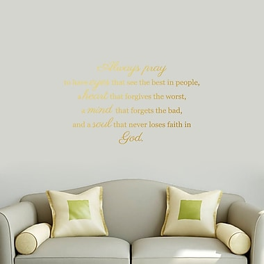 SweetumsWallDecals Always Pray Wall Decal; Gold