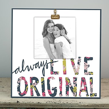 Glory Haus Always Live Original Picture Frame