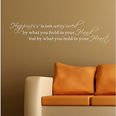 Pop Decors Happiness is not Measured by What you Hold in your Hand Wall Decal; White