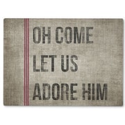 Kavka Oh Come Let Us Adore Him Cutting Board; 16'' H x 12'' W x 1'' D