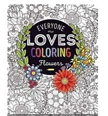 Bendon Adult Coloring: Everyone Loves Coloring Flowers