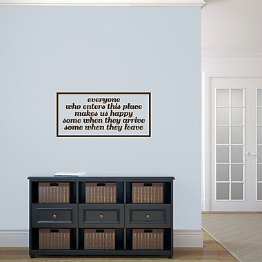 SweetumsWallDecals Everyone Who Enters Makes Us Happy Wall Decal; Brown