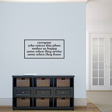 SweetumsWallDecals Everyone Who Enters Makes Us Happy Wall Decal; Dark Gray