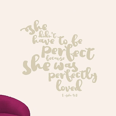 SweetumsWallDecals She Didn't Have to Be Perfect Wall Decal; Beige
