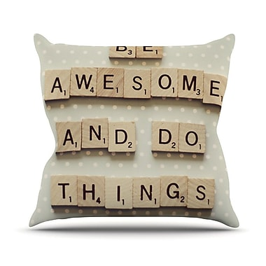 KESS InHouse Be Awesome And Do Things by Cristina Mitchell Wooden Letters Throw Pillow