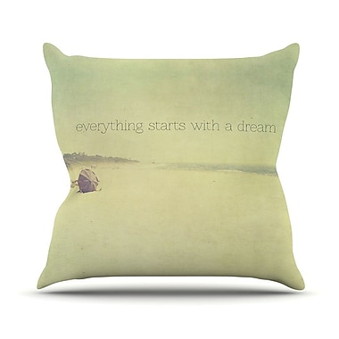 KESS InHouse Everything Starts w/ A Dream by Ingrid Beddoes Beach Quote Throw Pillow