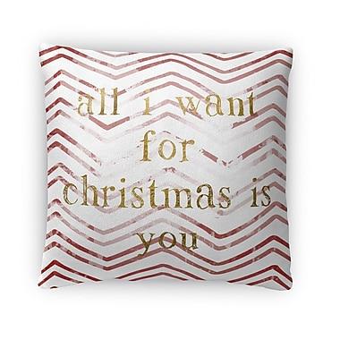 Kavka All I Want For Christmas Fleece Throw Pillow; 16'' H x 16'' W x 4'' D