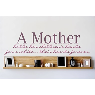 Design With Vinyl A Mother Holds Her Children's Hands for A While Their Hearts Forever Wall Decal