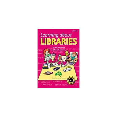 Australian Teaching Aids Publishing Learning About Libraries Lower Workbook By Rustgi, Jennifer, Grade 1 - Grade 3 [eBook]