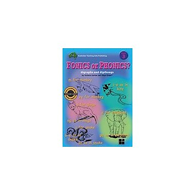 Australian Teaching Aids Publishing Fonics Or Phonics? Book 3 Workbook By Carlo Lai, Grade 3 - Grade 5 [eBook]