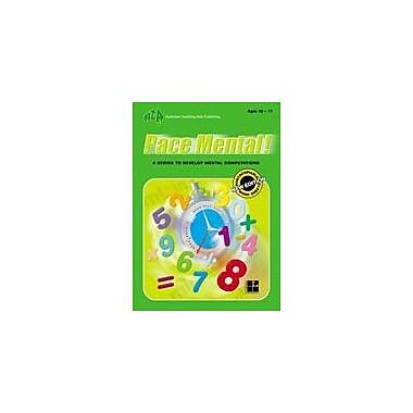 Australian Teaching Aids Publishing Pace Mental! Ages 10-11 Workbook, Grade 5 - Grade 6 [eBook]